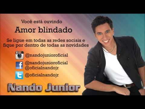 Nando Junior - Amor blindado