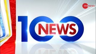 News 100: Watch top 100 news of the day - ZEENEWS