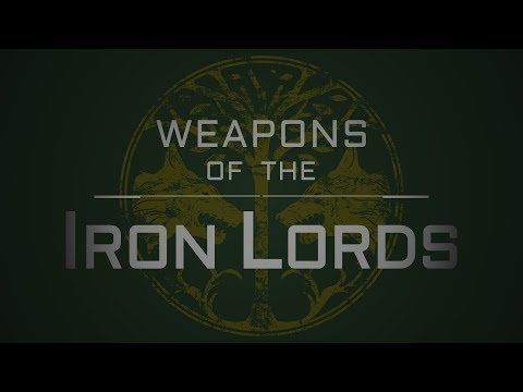 Weapons of the Iron Lords