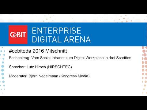 #cebiteda16: Vom Social Intranet zum Digital Workplace in drei Schritten