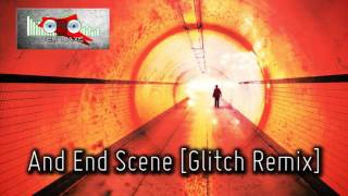 Royalty Free :And End Scene [Glitch Remix]