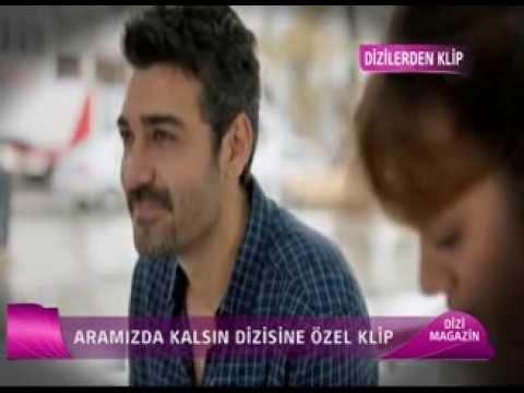ARAMIZDA KALSIN - DİZİ MAGAZİN - KLİP - CINE5 - ERKİN KORAY - SEVİNCE