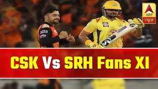 IPL 2019, CSK vs SRH Fans XI: Players who could be game changers in high-voltage clash - ABPNEWSTV