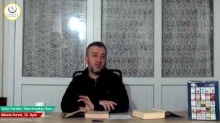 002 Bakara Suresi II. Kur 032. Ayetin Tefsiri (Yasin Karataş Hoca)