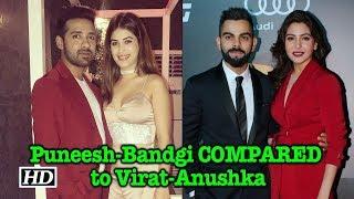 What Puneesh-Bandgi feel for Virat-Anushka - BOLLYWOODCOUNTRY