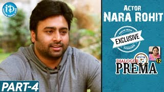 Nara Rohit Exclusive Interview Part #4 || Dialogue With Prema || Celebration Of Life - IDREAMMOVIES