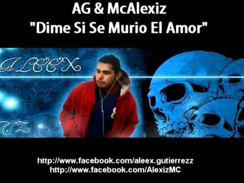 Dime Si Se Acabo El Amor // AG & McAlexiz // [ RAP ROMANTICO 2012 ]