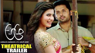 A Aa Theatrical Trailer   Nithiin,Samantha,Trivikram Srinivas   TFPC - TFPC