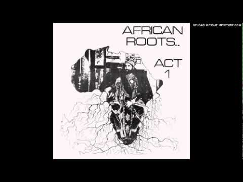 Afrikan Roots ft Sipho - Ka Orata