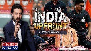 PM in 'citadel' of heartland, Modi wave undeniable reality? | India Upfront With Rahul Shivshankar - TIMESNOWONLINE