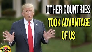 Donald Trump Over Other Countries Took Advantage of us | Trump Latest News | Mango News - MANGONEWS