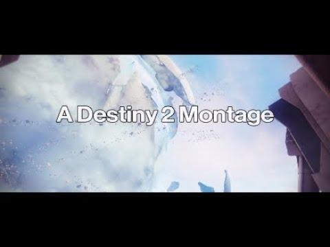 Legends Never Die - A Destiny 2 Montage #MOTW