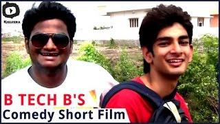 B TECH B'S || Comedy Telugu Short Film || By Sainath Nagam - YOUTUBE
