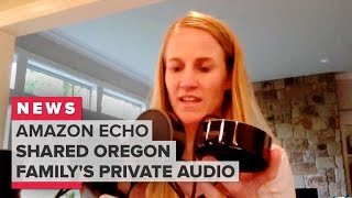 Echo shared Oregon family's private audio Amazon confirms - CNETTV
