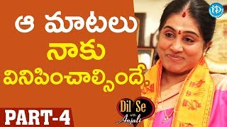 Amma Kondaveeti Jyothirmayee Exclusive Interview - Part #4 || Dil Se With Anjali - IDREAMMOVIES