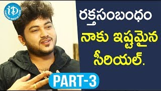 Actor Siddharath Varma Exclusive Interview Part #3 || Soap Stars With Anitha - IDREAMMOVIES