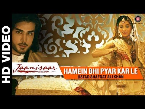 Jaanisaar - Hamein Bhi Pyar Kar Le Song