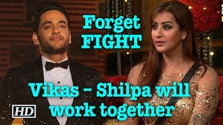 Forget FIGHT | Vikas – Shilpa will work together - IANSLIVE