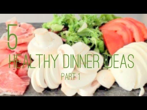 My Video Healthy Dinner Ideas