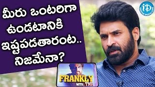 Subba Raju About How He Spends His Free Time ? || Subbaraju || Frankly With TNR || Talking Movies - IDREAMMOVIES