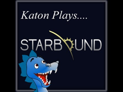 Katon Plays Starbound Beta BLIND! Part 2 Progress!!!