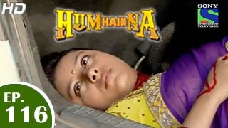 Hum Hain Na : Episode 115 - 2nd March 2015