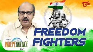 73rd Independence Day | Remembering the Freedom Fighters | TeluguOne - TELUGUONE