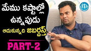 Jabardasth Sudigali Sudheer & Ram Prasad Exclusive Interview Part #2 || Talking Movies With iDream - IDREAMMOVIES