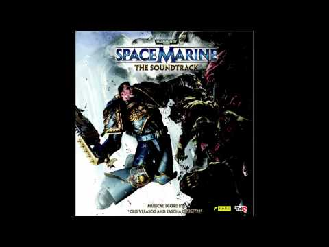 'Warhammer 40k: Space Marine' - The official Soundtrack Preview