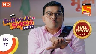 Shrimaan Shrimati Phir Se - Ep 27 - Full Episode - 18th April, 2018 - SABTV