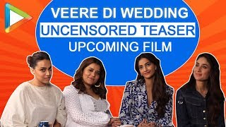 Veere Di Wedding stars are FABULOUS   TEASER   Kareena   Sonam   Swara   Shikha - HUNGAMA