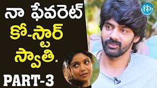 Actor Naveen Chandra Exclusive Interview Part #3 || Talking Movies With iDream - IDREAMMOVIES