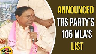 KCR Announced TRS Partys 105 MLAs List For Upcoming Elections In Telangana | Mango News - MANGONEWS