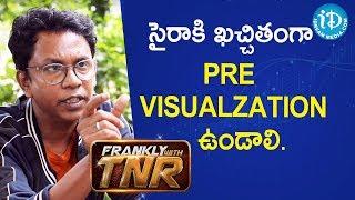 సైరా కి ఖచ్చితంగా Pre Visualzation ఉండాలి. - Ramana || Talking Movies With iDream - IDREAMMOVIES