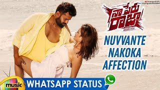 Nuvvante Nakoka Affection WhatsApp Status | Naa Peru Raja Movie Songs | Raaj Suriyan | Mango Music - MANGOMUSIC