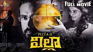 Villa (Pizza 2) Telugu Full Movie || Ashok Selvan, Sanchita Shetty || 1080p - SRIBALAJIMOVIES