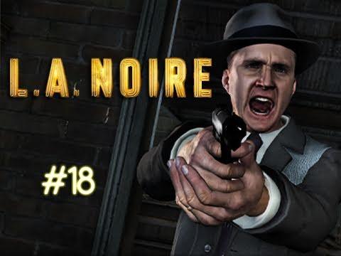 """LA Noire - Episode 18 """"SLUTS LOVE COLE 2"""" (Walkthrough, Playthrough, Let's Play)"""