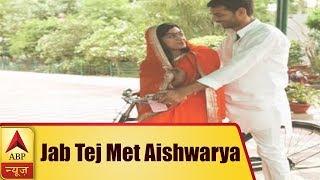 Jab Tej Met Aishwarya - ABPNEWSTV