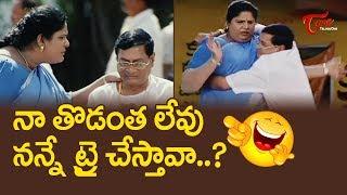 నా తొడంత లేవు నన్నే ట్రై చేస్తావా..? | Latest Telugu Comedy Scenes Back to Back | NavvulaTV - NAVVULATV