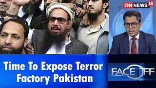 Time To  Expose Terror Factory Pakistan | Face Off | CNN News18 - IBNLIVE