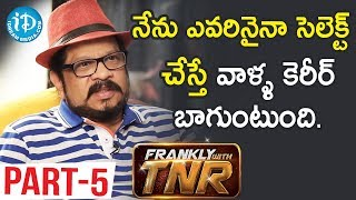 Director Geetha Krishna Interview Part #5 || Frankly With TNR || Talking Movies With iDream - IDREAMMOVIES