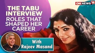 Tabu Interview With Rajeev Masand | CNN News18 - IBNLIVE