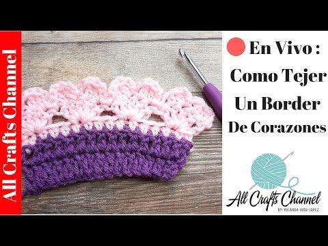 🔴 En Vivo:  Aprenda A Tejer Un Borde De Corazones