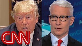 Anderson Cooper rips Trump's damage control - CNN