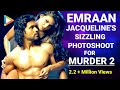 Murder 2 Poster - Sizzling Hot Jacqueline & Emraan Photo Shoot- Bollywood Hungama Exclusive