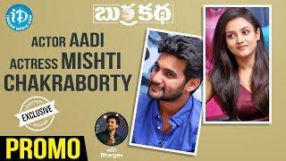 Burrakatha Team Exclusive Interview - Promo  Actor Aadi, Actress Mishti Chakraborty   Talking Movies - IDREAMMOVIES
