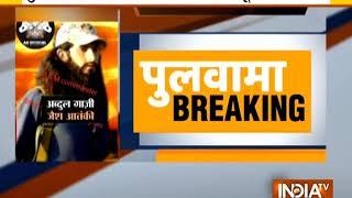 Pulwama Attack: Abdul Rasheed Ghazi Killed By Army; Major, 3 Jawans Martyred In Encounter - INDIATV