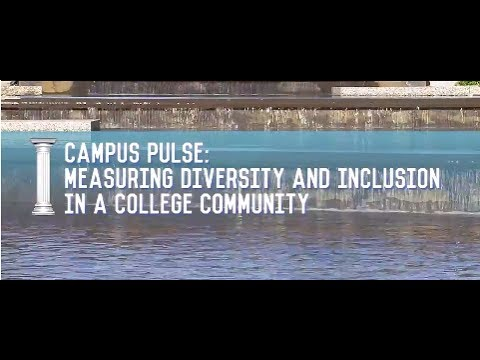 Campus Pulse: Measuring Diversity and Inclusion in a Campus Community