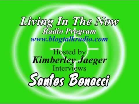 Living In The Now Interview with Santos Bonacci