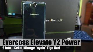 Evercoss Elevate Y2 Power Review : 2 Juta, Nyala Tiga Hari